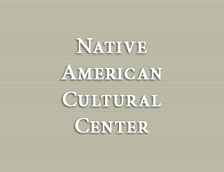Native American Cultural Center
